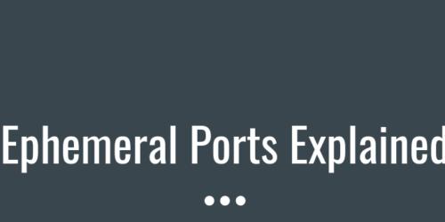 ephemeral ports explained